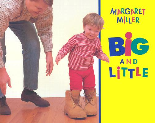 Big and Little By Miller, Margaret